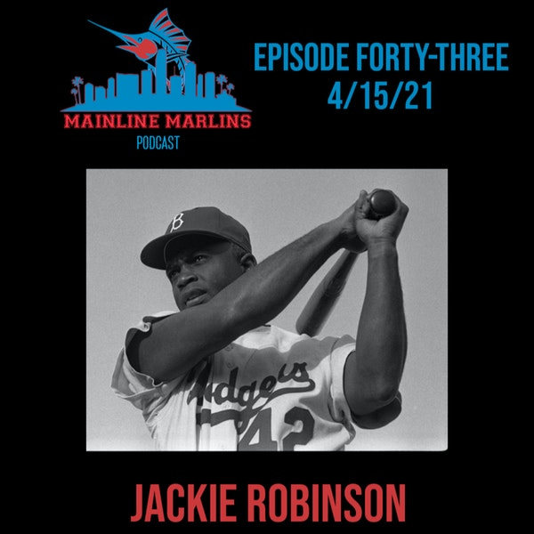 Episode 43 of the Mainline Marlins Podcast with Tommy Stitt Image