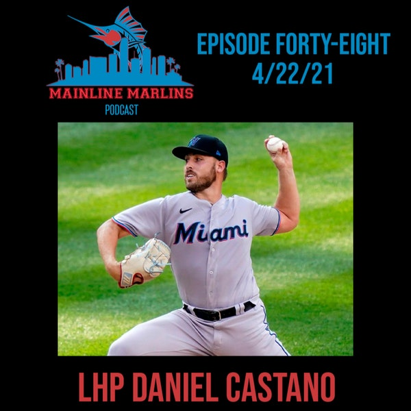 Episode 48 of the Mainline Marlins Podcast with Tommy Stitt Image