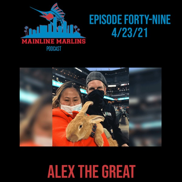 Episode 49 of the Mainline Marlins Podcast with Tommy Stitt Image