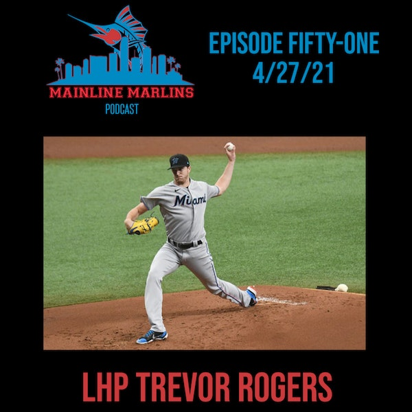 Episode 51 of the Mainline Marlins Podcast with Tommy Stitt Image