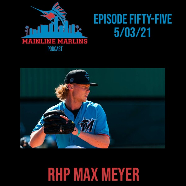 Episode 55 of the Mainline Marlins Podcast with Tommy Stitt Image