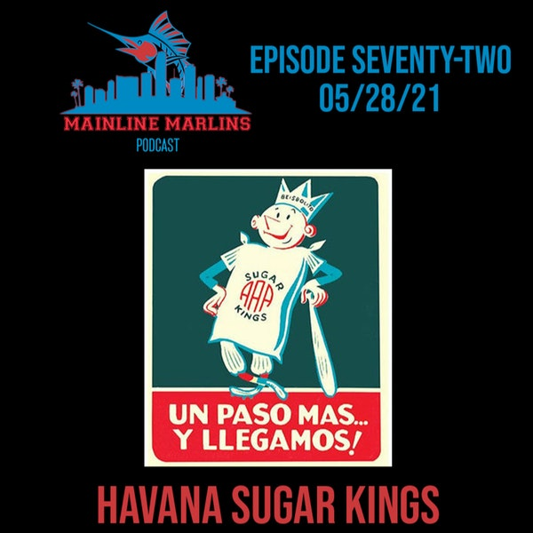 Episode 72 of the Mainline Marlins Podcast with Tommy Stitt and Special Guest Jorge Maduro Image