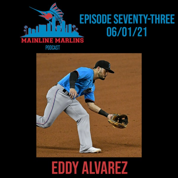 Episode 73 of the Mainline Marlins Podcast with Tommy Stitt Image