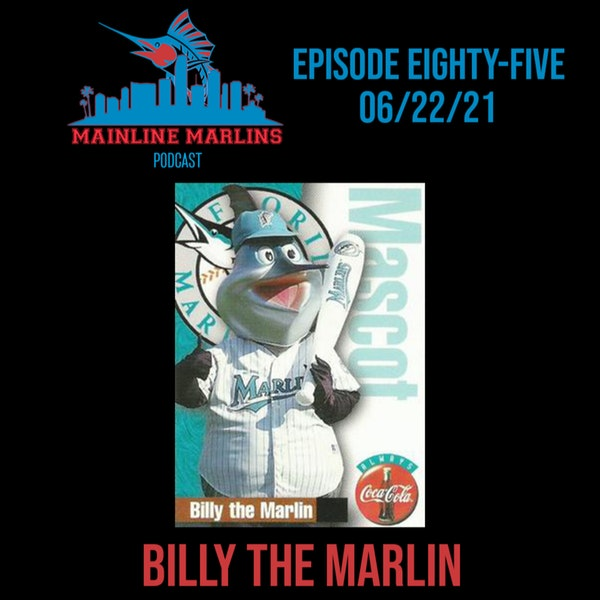 Episode 85 of the Mainline Marlins Podcast with Tommy Stitt & Special Guest John Routh Image
