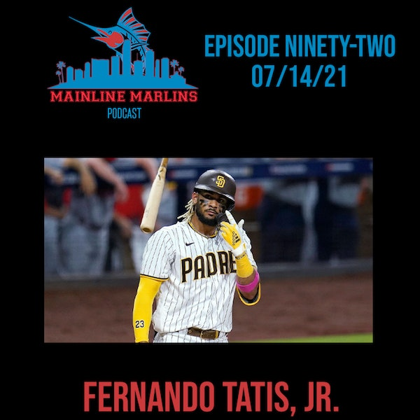 Episode 92 of the Mainline Marlins Podcast with Tommy Stitt Image