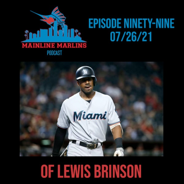 Episode 99 of the Mainline Marlins Podcast with Tommy Stitt Image