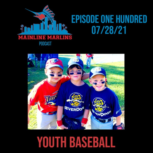 Episode 100 of the Mainline Marlins Podcast with Tommy Stitt & Red Berry Image