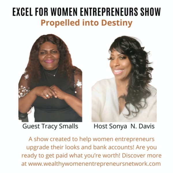 Propelled into Destiny with Tracy Smalls Image