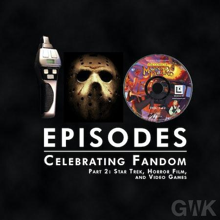 101 - Celebrating Fandom Part 2: Star Trek, Horror Films, and Video Games Image
