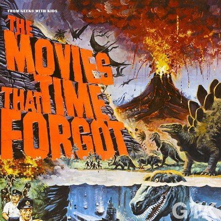 105 - The Movies That Time Forgot Image