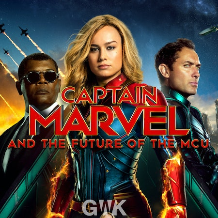 106 - Captain Marvel and the Future of the MCU Image