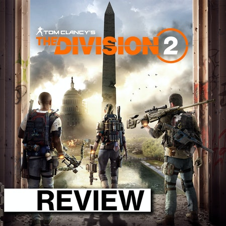 """REVIEW: Ubisoft's """"The Division 2"""" Image"""