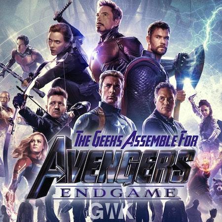 "109 - The Geeks Assemble for ""Avengers: Endgame"" Image"