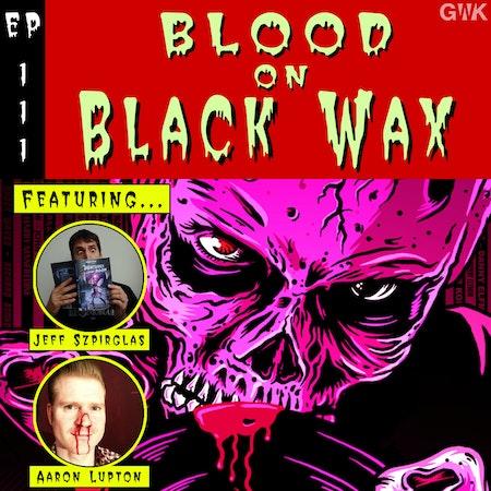 111 - Blood on Black Wax Image