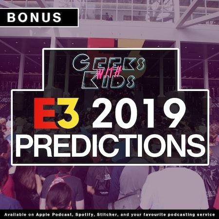 BONUS: E3 2019 Predictions Image