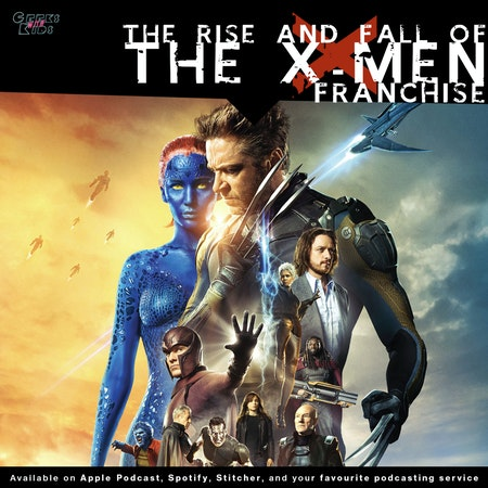 113 - The Rise and Fall of the X-Men franchise Image
