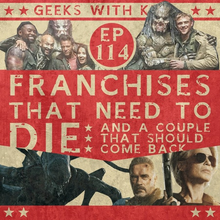 114 - Franchises That Need To Die Image