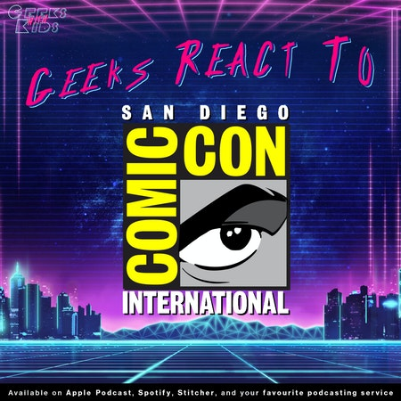 115 - The Geeks React To Comic-Con Image