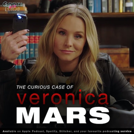 117 - The Curious Case of Veronica Mars Image
