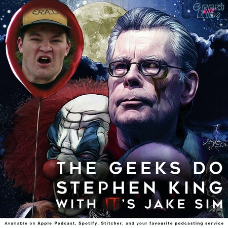 122 - The Geeks do Stephen King with IT's Jake Sim Image