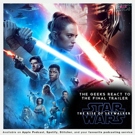 """Bonus - The Geeks React to the """"Star Wars: The Rise of Skywalker"""" trailer Image"""