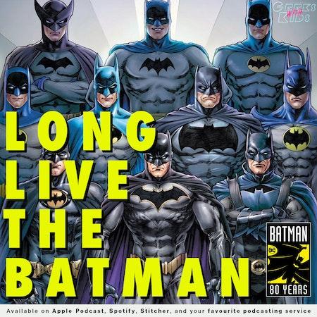 125 - Long Live The Batman Image
