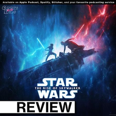 129 - The Geeks vs Star Wars Episode IX: The Rise of Skywalker Image