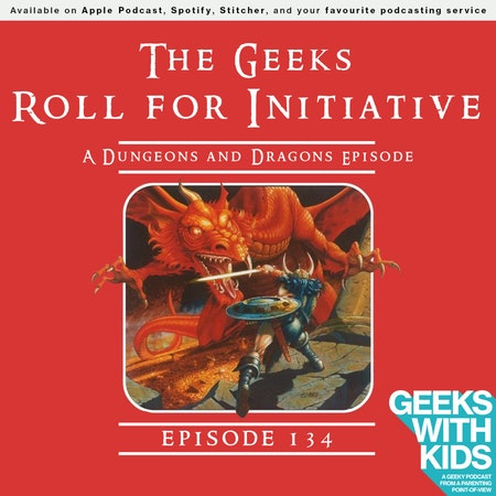134 - The Geeks Roll for Initiative Image