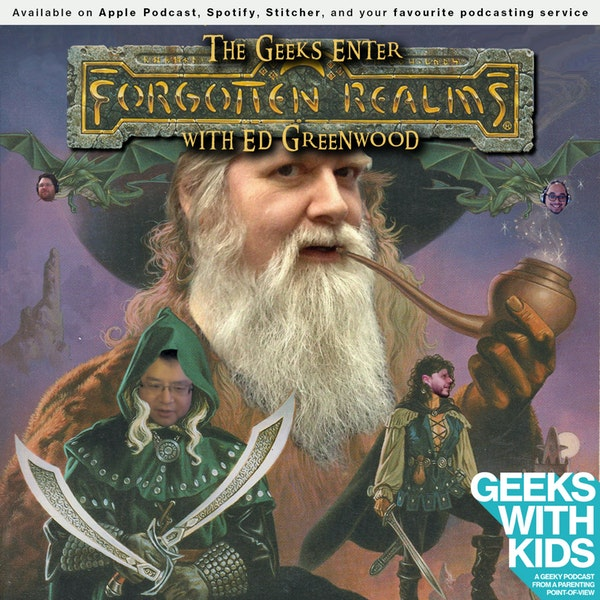 135 - The Geeks Enter The Forgotten Realms with Ed Greenwood Image