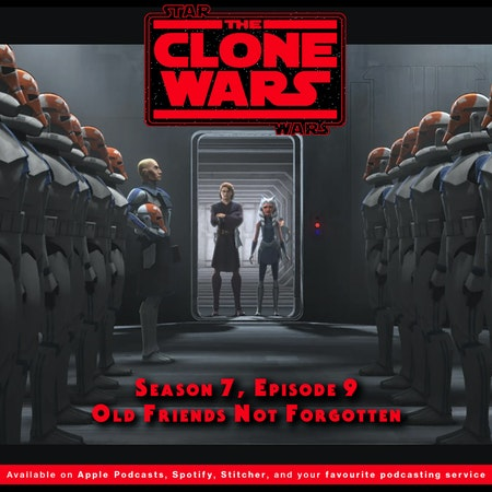 """BONUS - The Geeks React to """"Star Wars: Clone Wars"""" S07E09 - Old Friends Not Forgotten Image"""