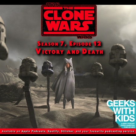"""BONUS - The Geeks React to """"Star Wars: Clone Wars"""" S07E12 - Victory and Death Image"""