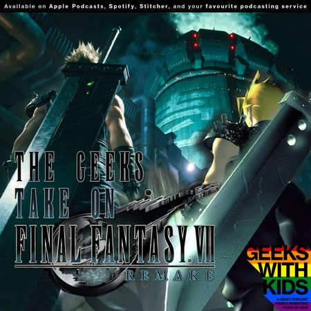 141 - The Geeks Take On Final Fantasy VII Remake Image