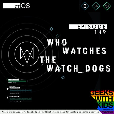 149 - Who watches the Watch Dogs Image