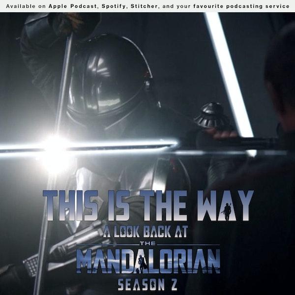 154 - This Is The Way: A look back at The Mandalorian Season 2 Image
