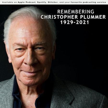 157 - Remembering Christopher Plummer Image