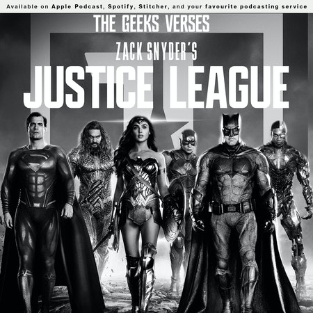 160 - The Geeks v Zack Snyder's Justice League Image