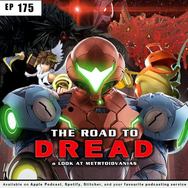 175 - The Road to Dread: A Look at Metroidvania Games Image