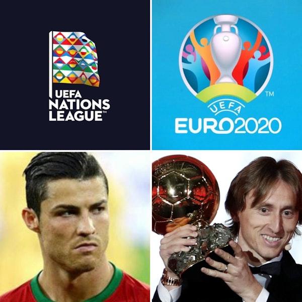 #15: Nations League & EURO 2020 Draws & Ballon D'Or w/Nathan Motz Image