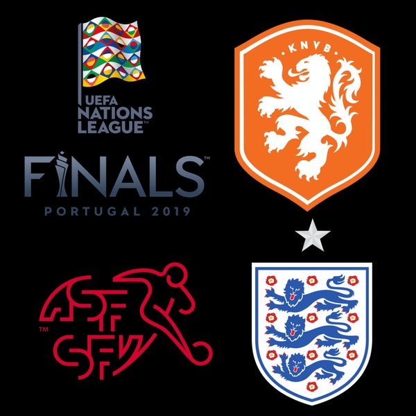 #19: SWI/NED/ENG Preview - Nations League Final 4 Image