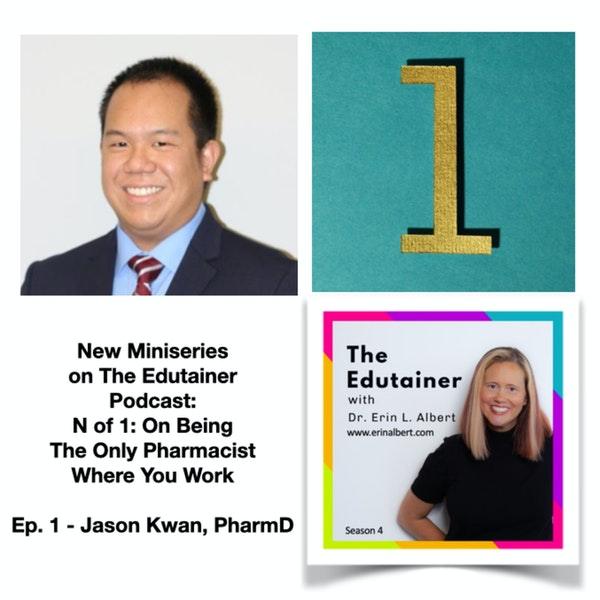 1️⃣New Miniseries Alert! N of 1️⃣: On Being the Only Pharmacist at Work, with Dr. Jason Kwan Image