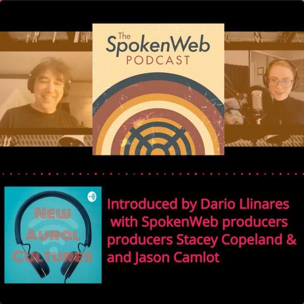 SpokenWeb podcast: Cylinder talks (w/ Stacey Copeland and Jason Camlot)