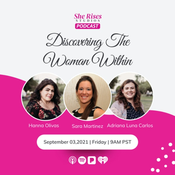 #23 - #BAUW w/Sara Martinez: Discovering the Woman Within