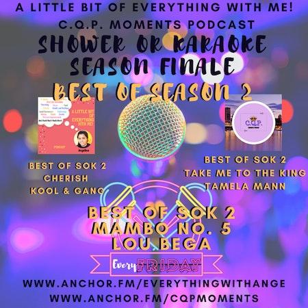 Shower or Karaoke - Best Of Season 2 Image