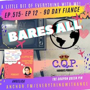 90 Day Fiancé - Bares All - Episode 12