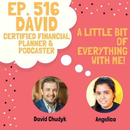 David - Certified Financial Planner & Podcaster Image