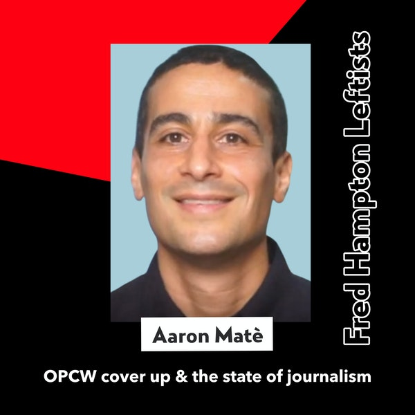 Aaron Maté talks about the state of journalism