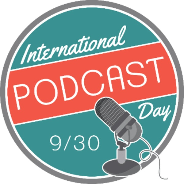 International Podcast Day is September 30th Every Year Image