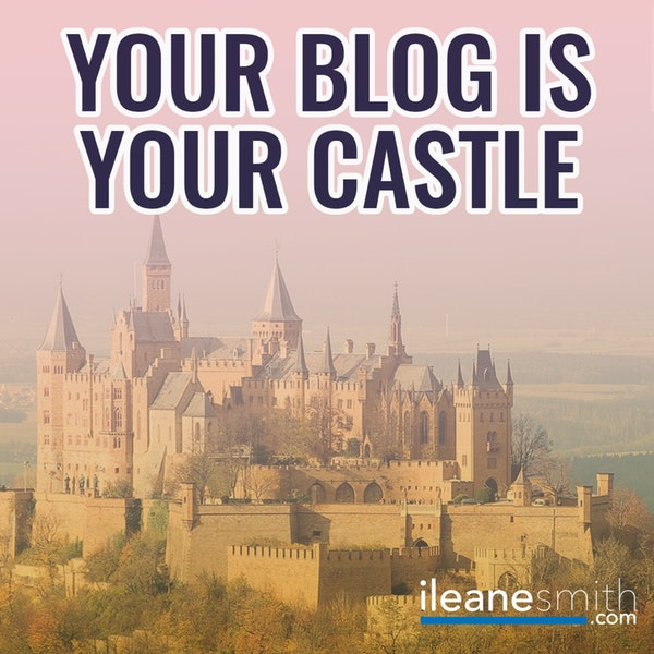 Your Blog is Your Castle #NaPodPoMo 28 Image