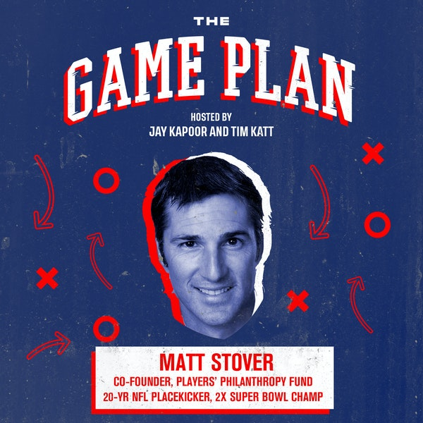 Matt Stover — Unseen Side of Philanthropy and Building Businesses after 20 Years in the NFL
