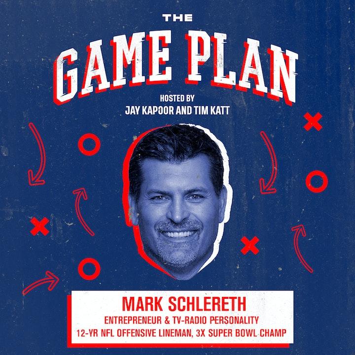 Mark Schlereth — NFL's Renaissance Man on Sacrifice & Building an Enduring Culture in Business